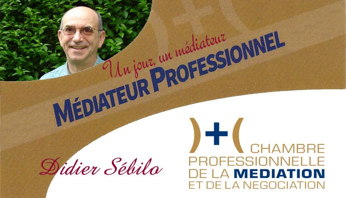 Un jour, un médiateur : Didier Sébilo