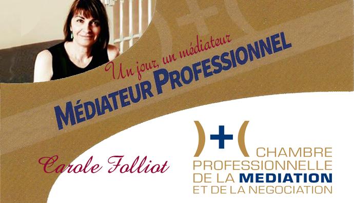 Un jour, un médiateur : Carole Folliot